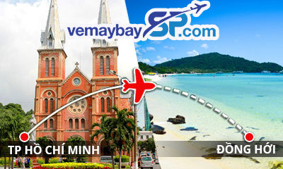 Vé máy bay Hồ Chí Minh đi Đồng Hới