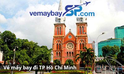 Vé máy bay đi Hồ Chí Minh giá rẻ