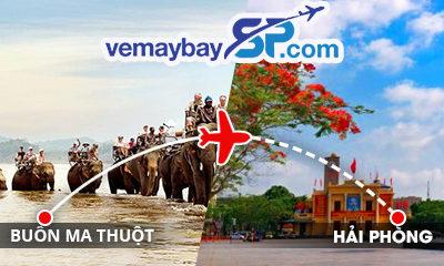 Vé máy bay Buôn Ma Thuột đi Hải Phòng