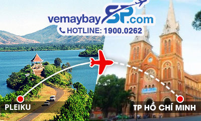 Vé máy bay Pleiku đi Hồ Chí Minh