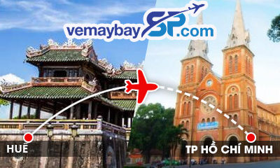Vé máy bay Huế đi Hồ Chí Minh